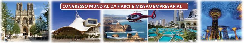Congresso Mundial da FIABCI e Missão Empresarial Internacional